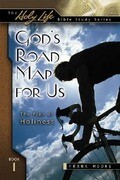 God's Road Map for Us: The Plan of Holiness
