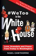 #WeToo in the White House