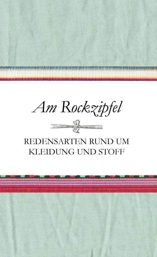 Am Rockzipfel als eBook