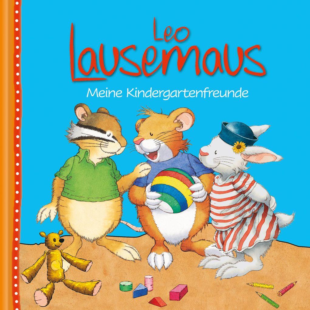 Leo Lausemaus - Meine Kindergartenfreunde als Buch