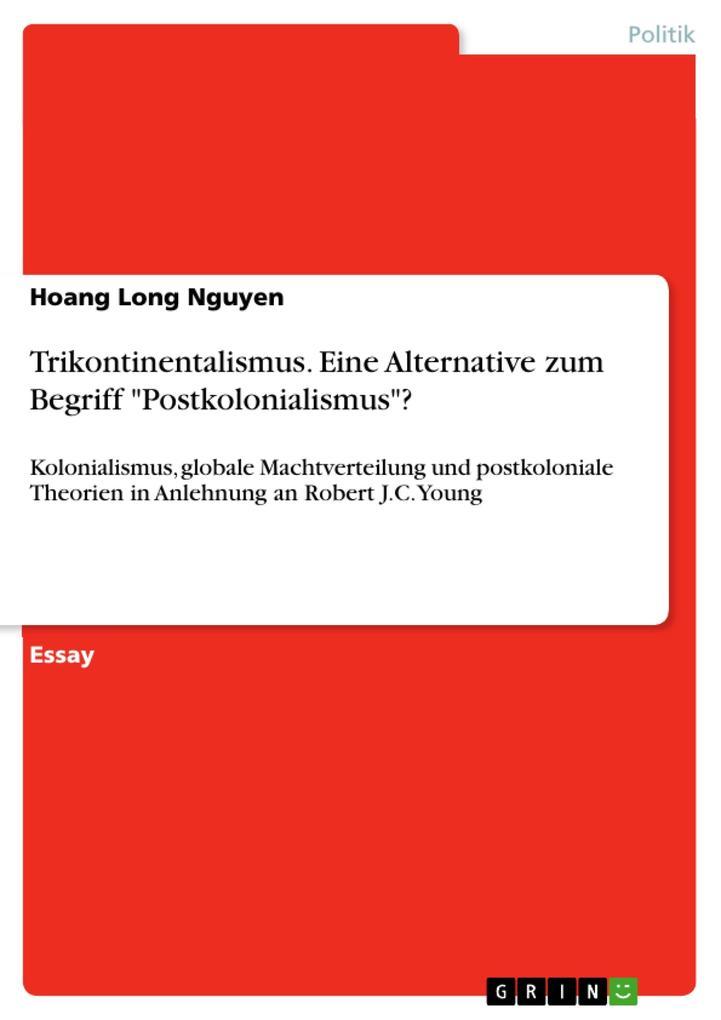 Trikontinentalismus. Eine Alternative zum Begri...