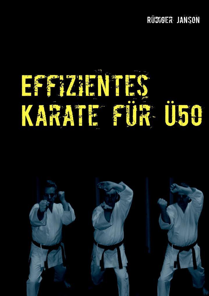 Effizientes Karate für Ü50 als Buch