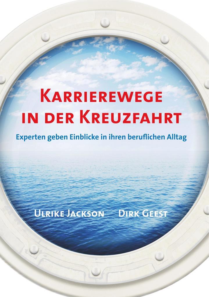 Karrierewege in der Kreuzfahrt als Buch von