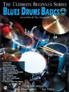 Ultimate Beginner Blues Drums: Steps One & Two, Book & CD [With CD]