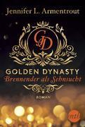 Golden Dynasty - Brennender als Sehnsucht