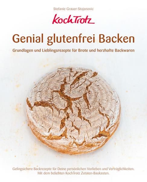 KochTrotz - Genial glutenfrei Backen als Buch