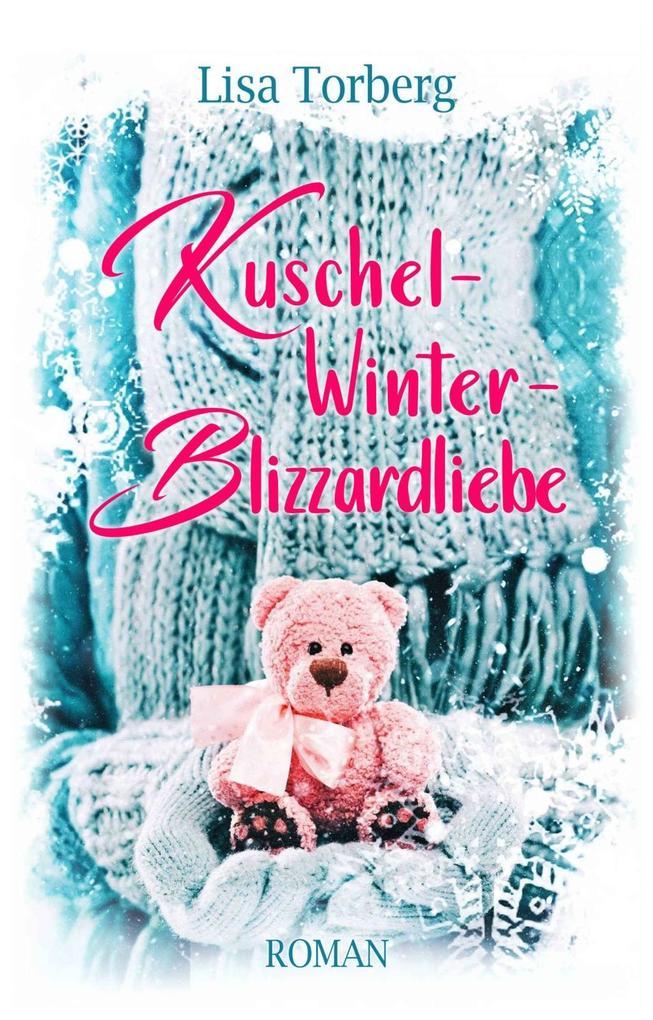 Kuschel-Winter-Blizzardliebe als Buch