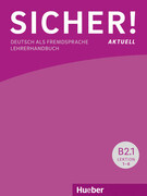 Sicher! aktuell B2/1 / Lehrerhandbuch
