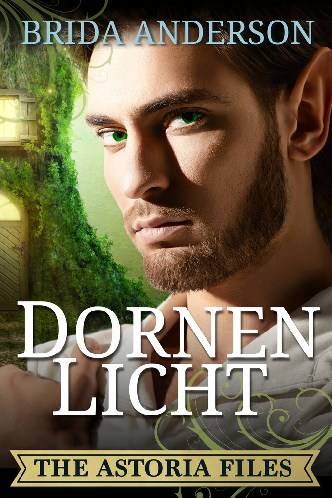 Astoria Files: Dornenlicht als eBook