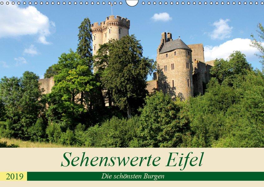 Sehenswerte Eifel - Die schönsten Burgen (Wandk...