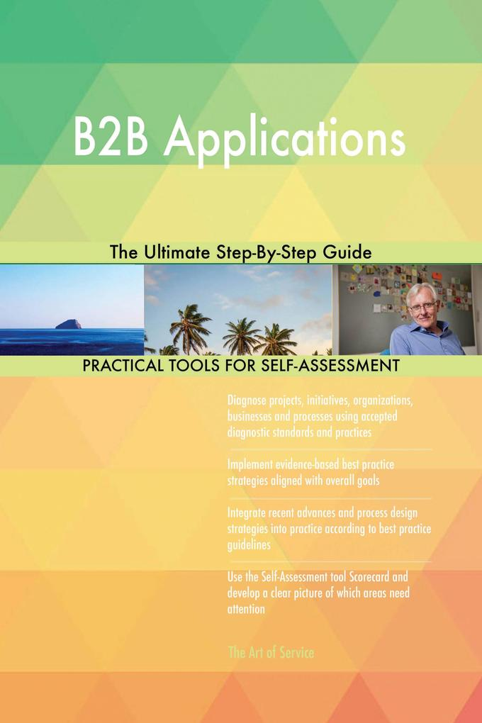 B2B Applications The Ultimate Step-By-Step Guid...