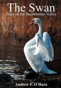 The Swan: Tales of the Sacramento Valley