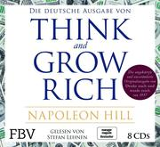 Think and Grow Rich - Deutsche Ausgabe