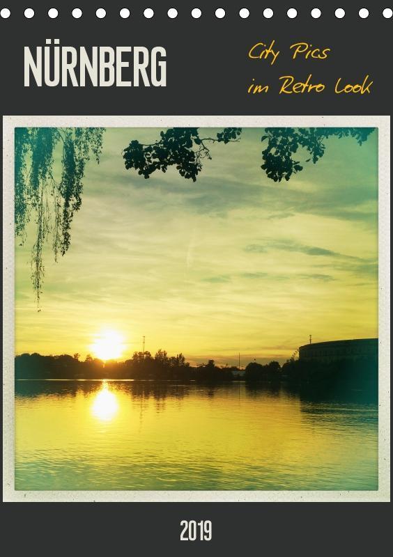 Nürnberg City Pics im Retro Look (Tischkalender...