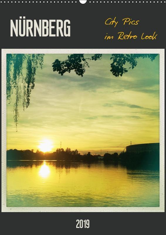 Nürnberg City Pics im Retro Look (Wandkalender ...