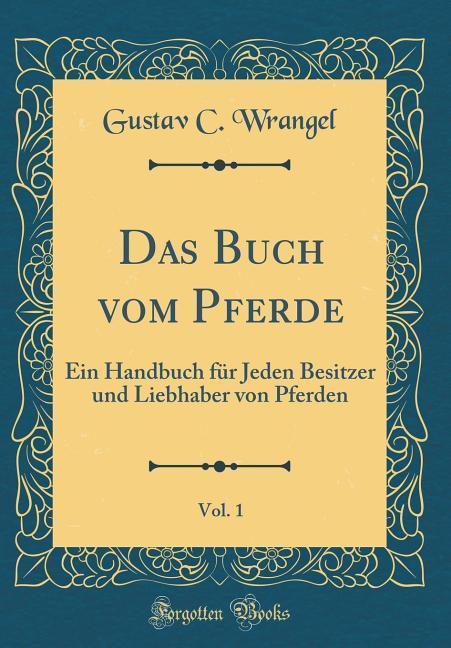 Das Buch vom Pferde, Vol. 1 als Buch von Gustav...