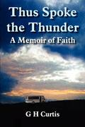 Thus Spoke the Thunder: A Memoir of Faith