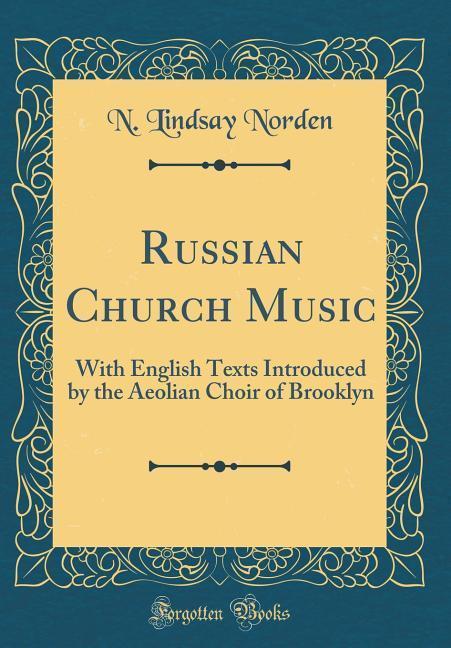 Russian Church Music als Buch von N. Lindsay No...