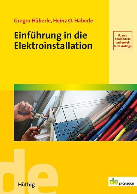 Einführung in die Elektroinstallation als Buch (kartoniert)