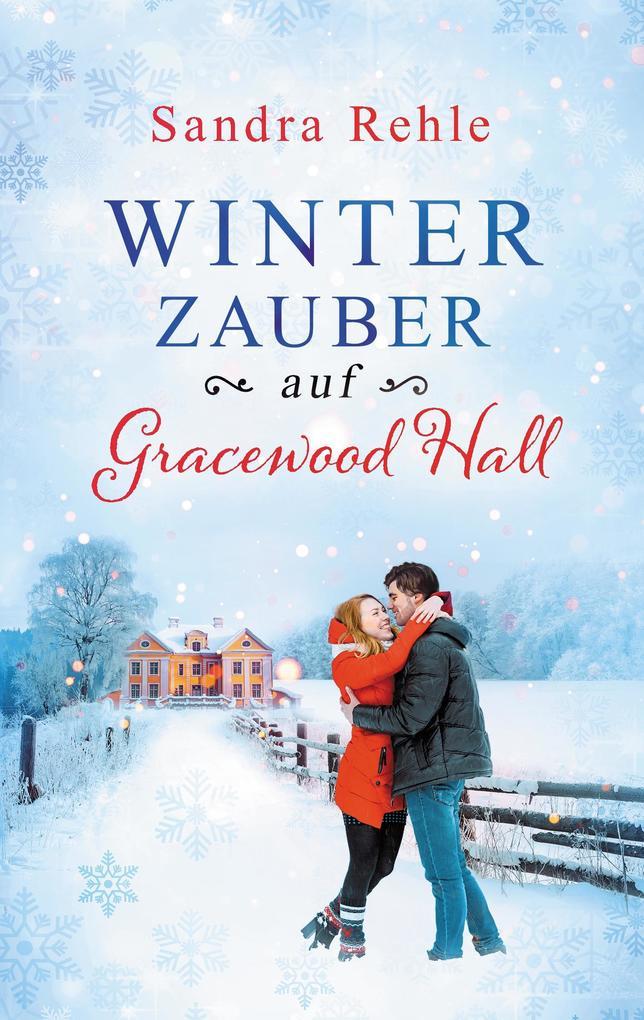 Winterzauber auf Gracewood Hall als eBook