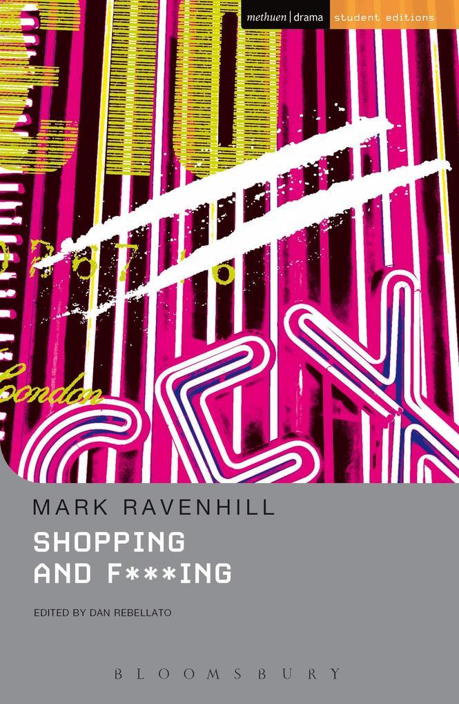 Shopping and F***ing als Buch von Mark Ravenhill