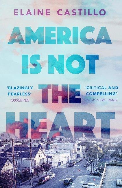 America Is Not the Heart als Taschenbuch