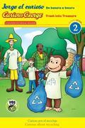 Jorge El Curioso: de Basura a Tesoro / Curious George: Trash Into Treasure (Cgtv Bilingual Reader)