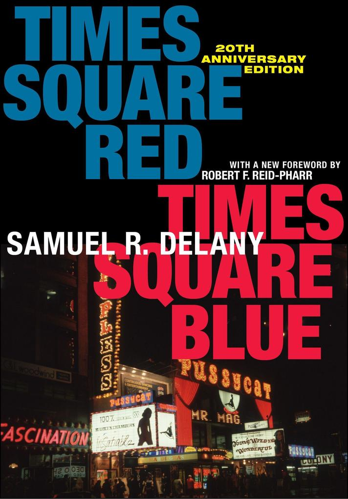 Times Square Red, Times Square Blue 20th Anniversary Edition als Buch (kartoniert)