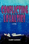 Conflicting Loyalties