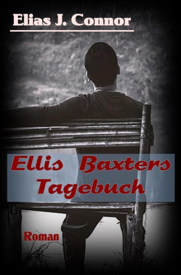 Ellis Baxters Tagebuch als Buch