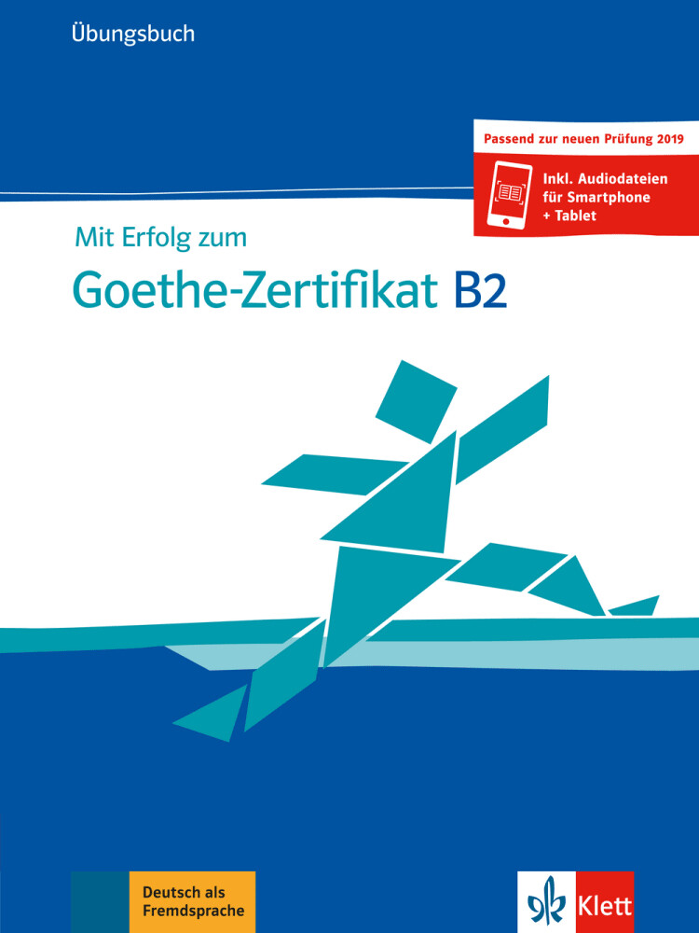 Mit Erfolg zum Goethe-Zertifikat B2 als Buch
