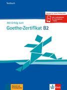 Mit Erfolg zum Goethe-Zertifikat B2. Buch und Audiodateien