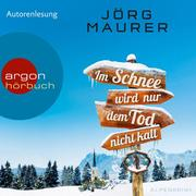 [Jörg Maurer: Im Schnee wird nur dem Tod nicht kalt (Autorenlesung)]