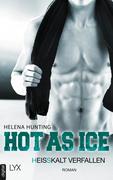Hot as Ice - Heißkalt verfallen