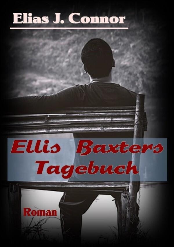 Ellis Baxters Tagebuch als Buch (kartoniert)