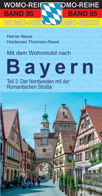 Mit dem Wohnmobil nach Bayern. Teil 3: Nordwesten als Buch