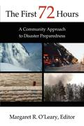 The First 72 Hours: A Community Approach to Disaster Preparedness