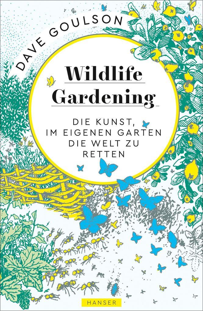Wildlife Gardening als Buch