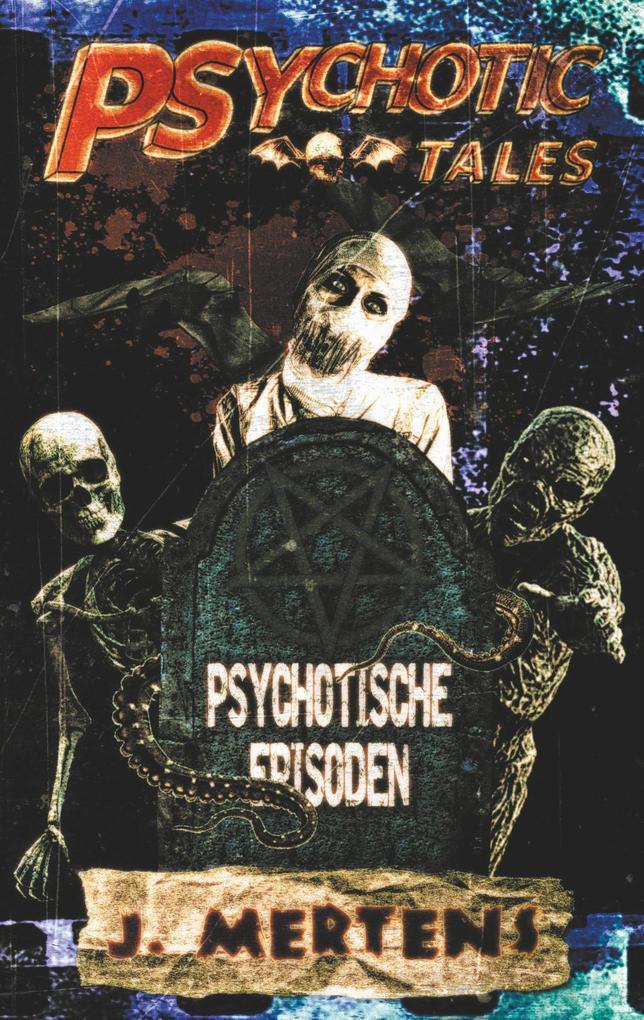 Psychotic Tales als Buch