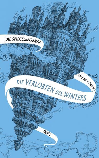 Spiegelreisende Band 1 - Die Verlobten des Winters als Buch