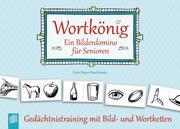 Wortkönig. Ein Bilderdomino für Senioren (Spiel)