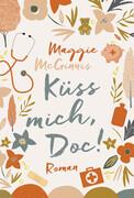 [Maggie McGinnis: Küss mich, Doc!]