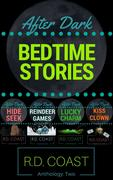 Bedtime Stories Two (After Dark)
