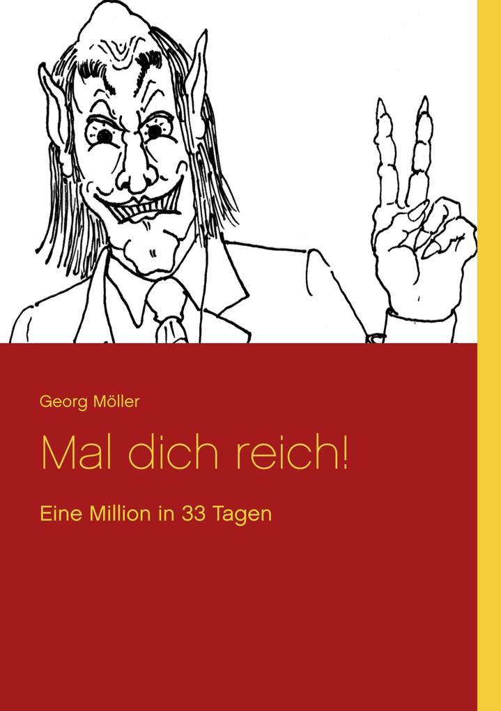 Mal dich reich! als Buch (gebunden)