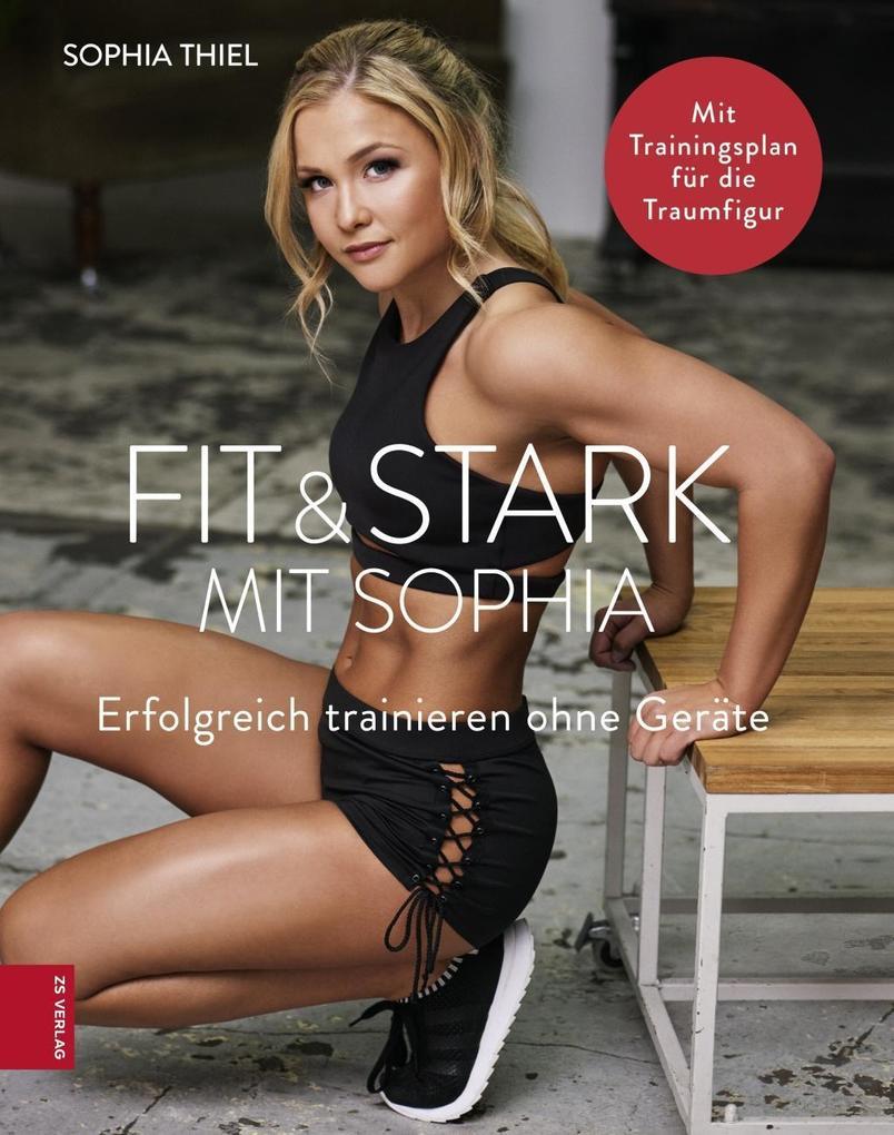 Fit & Stark mit Sophia als eBook