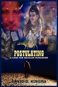 Postulating: A Case for Secular Humanism