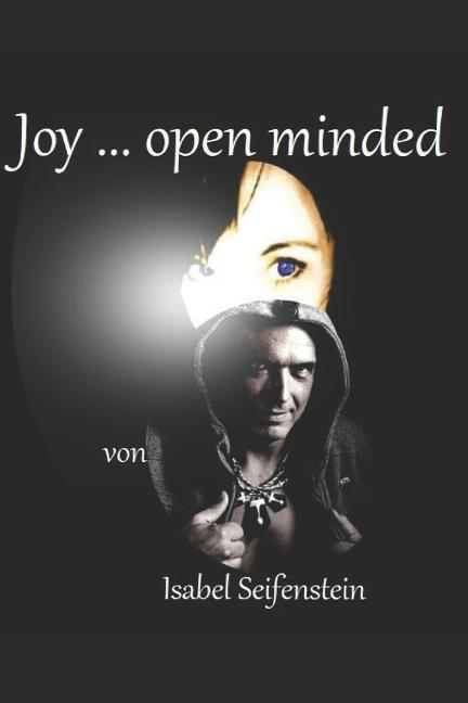 Joy ... Open Minded als Taschenbuch