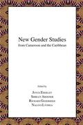 New Gender Studies from Cameroon and the Caribbean
