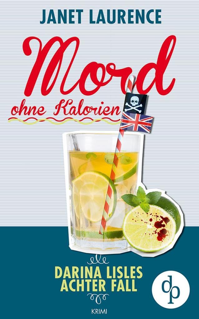 Mord ohne Kalorien (Krimi, Cosy Crime) als eBook