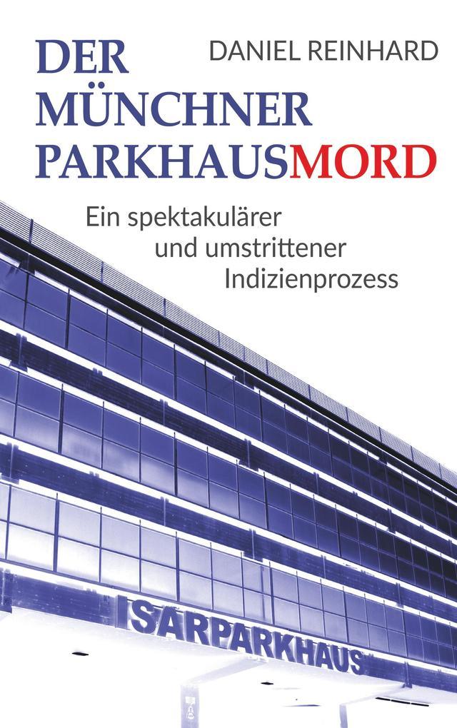 Der Münchner Parkhausmord als eBook